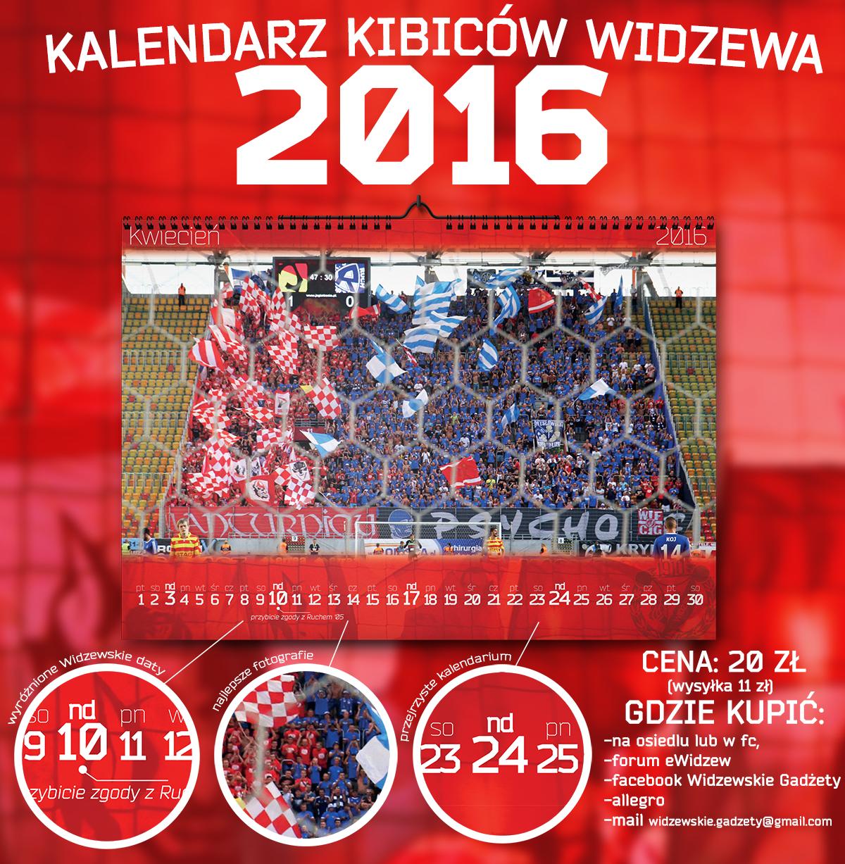Kalendarze Kibiców Widzewa 2016!