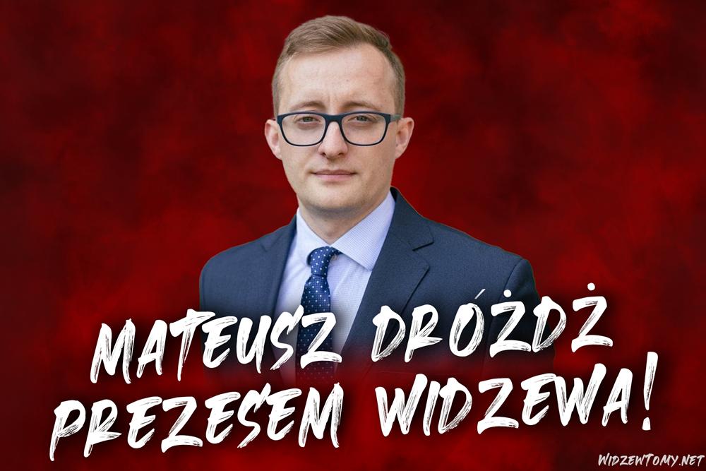 Mateusz Dróżdż nowym prezesem Widzewa!